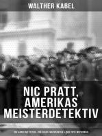 Nic Pratt, Amerikas Meisterdetektiv