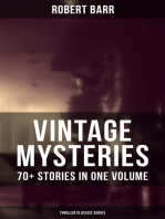VINTAGE MYSTERIES - 70+ Stories in One Volume (Thriller Classics Series)