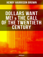DOLLARS WANT ME! & THE CALL OF THE TWENTIETH CENTURY (Unabridged)