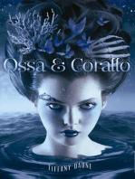 Ossa e Corallo