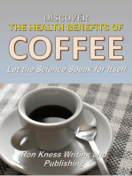 Discover The Health Benefits of Coffee