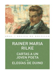 Lea Cartas a un joven poeta - Elegías del Dunio de Rainer Maria Rilke en  línea | Libros
