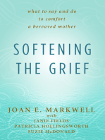 Softening the Grief