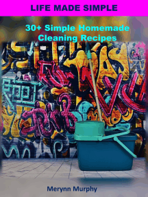 30+ Simple Homemade Cleaning Recipes