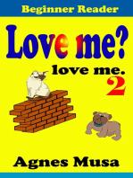 Love Me? love me 2