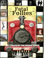 Fatal Follies