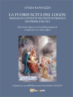 La fuoriuscita del Logos modalità ed effetti nei testi patristici dei primi 4 secoli