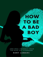 How to Be a Bad Boy
