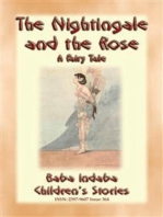 THE NIGHTINGALE AND THE ROSE - A Children's fairy tale of how true love overcame a broken heart