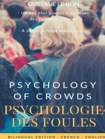 Psychologie des foules - Psychologie of crowd (Bilingual French-English Edition): The Crowd, by Gustave le Bon : A Study of the Popular Mind