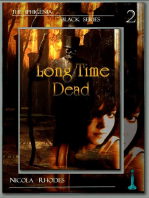 Long Time Dead (The Iphigenia Black Series #2)