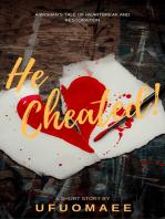 He Cheated!