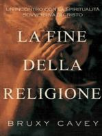 La Fine Della Religione