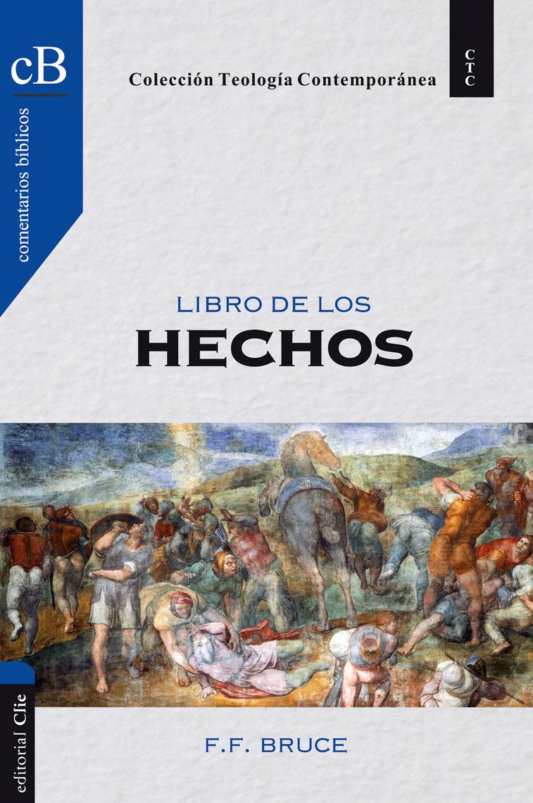 El libro de los Hechos de F. F. Bruce - Libro - Leer en línea