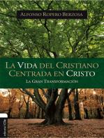 Vida del cristiano centrada en Cristo