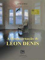 A Desencarnação de Léon Denis
