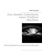 Das dunkle Geheimnis einer Walliser Muslima