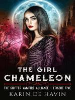 The Girl Chameloen Episode Five