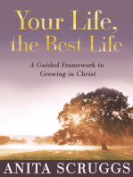 Your Life, the Best Life