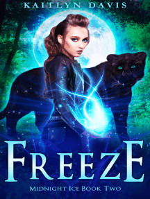 Freeze (Midnight Ice Book Two)