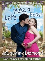 Let's Make a Baby! A Surprise Baby Romance