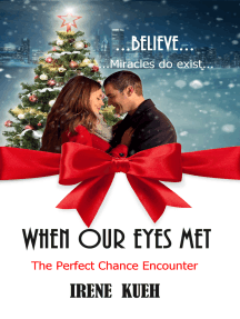 When Our Eyes Met (The Perfect Chance Encounter)