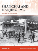 Shanghai and Nanjing 1937: Massacre on the Yangtze