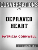 Depraved Heart: by Patricia Cornwell | Conversation Starters