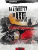 La vendetta di Axel