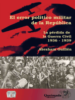 El error político militar de la República: La pérdida de la Guerra Civil (1936-1939)