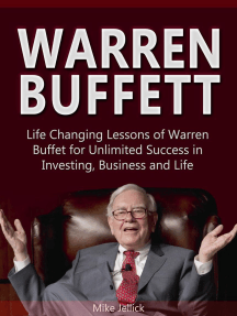 Warren Buffett: Life Changing Lessons of Warren Buffet for Unlimited Success in Investing, Business and Life
