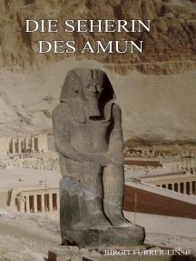 Die Seherin des Amun: Historischer Roman