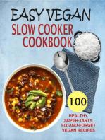 Easy Vegan Slow Cooker Cookbook