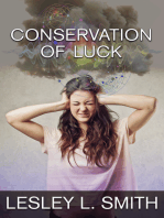 Conservation of Luck