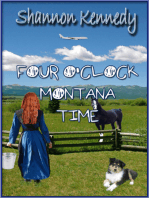 Four O'Clock Montana Time