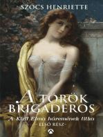 A török brigadéros