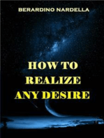 How To Realize Easily Any Desire