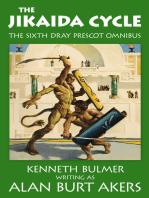 The Jikaida Cycle [The sixth Dray Prescot omnibus]