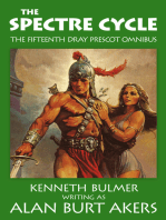 The Spectre Cycle [The fifteenth Dray Prescot omnibus]