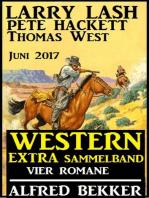 Western Extra Sammelband Vier Romane Juni 2017