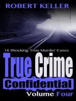 True Crime Confidential Volume 4