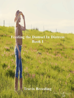 Feeding the Damsel in Distress Book I