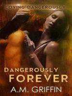 Dangerously Forever