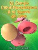 El Cerdo Cerdifantástico y el Huevo de Oro: Cerdifantástico, #2