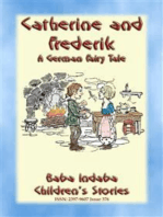 CATHERINE AND FREDERICK - A German Fairy Tale