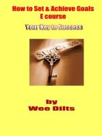 How to Set & Achieve Goals E course