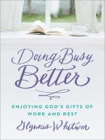 Doing Busy Better