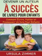 Devenir un auteur à succès de livres pour enfants