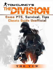 Tom Clancys the Division Game PTS, Survival, Tips Cheats Guide Unofficial: Beat your Opponents & the Game!