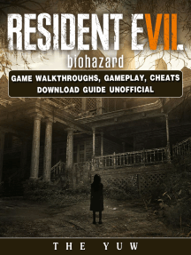 Resident Evil Biohazard Game Walkthroughs, Gameplay, Cheats Download Guide Unofficial: Beat your Opponents & the Game!